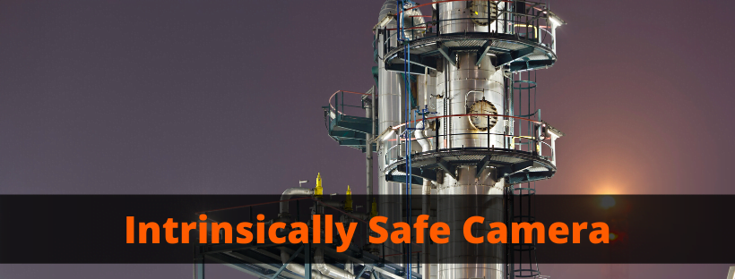 Intrinsically Safe Camera