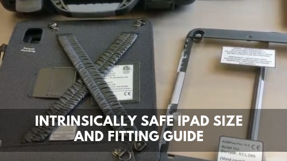 Intrinsically Safe Ipad Case Installation