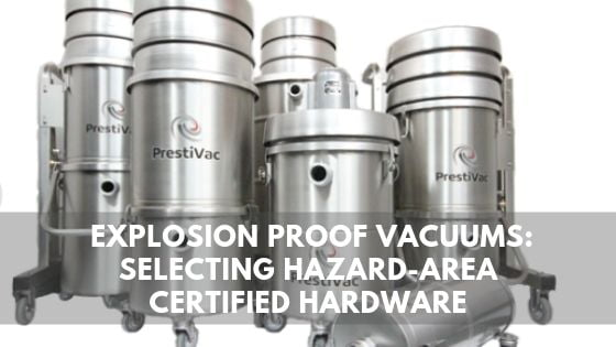 Prestiva Intrinsically safe vacuums