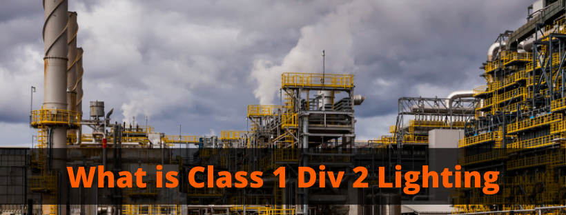 What is Class 1 Div 2 Lighting